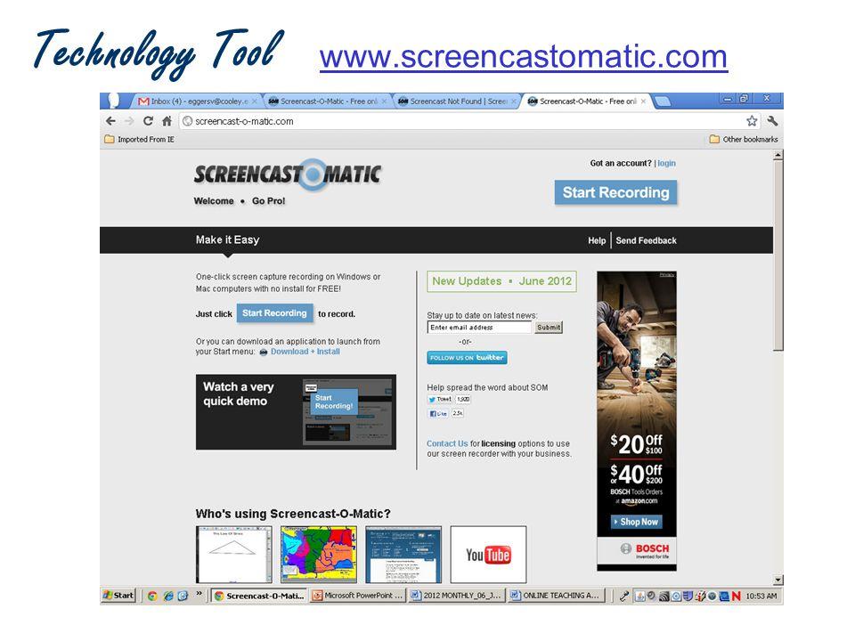 Technology Tool www.screencastomatic.com www.screencastomatic.com