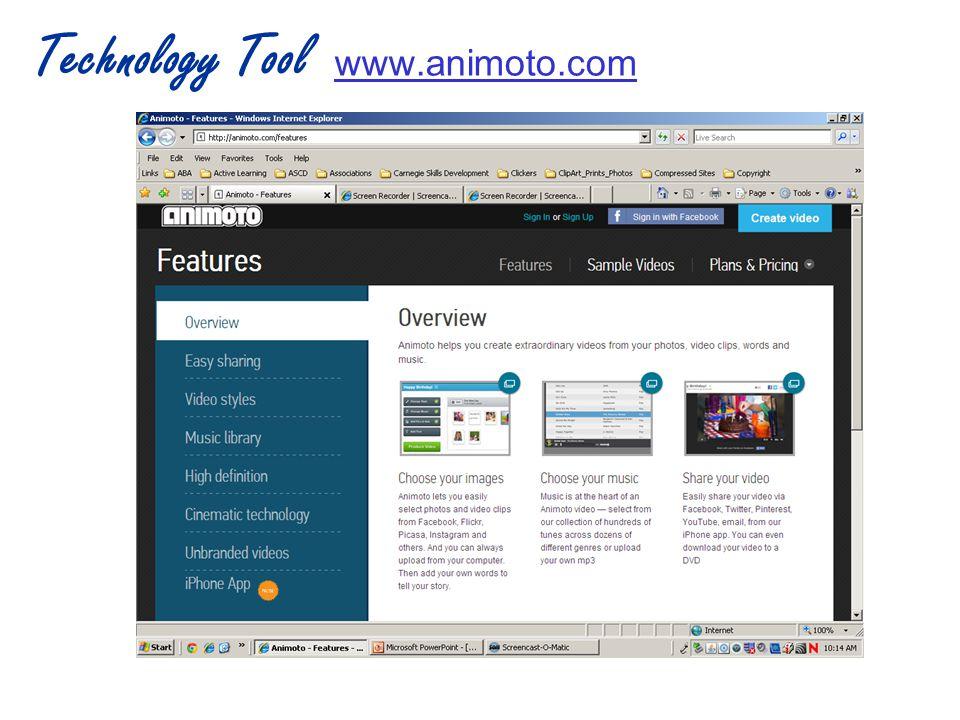 Technology Tool www.animoto.com www.animoto.com