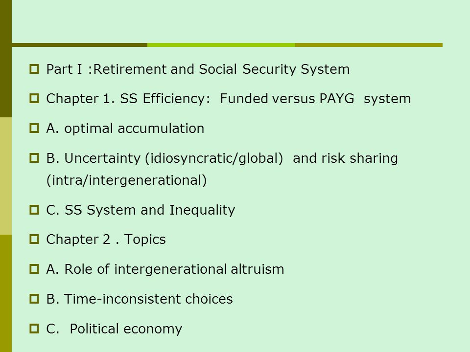 Part I :Retirement and Social Security System Chapter 1.