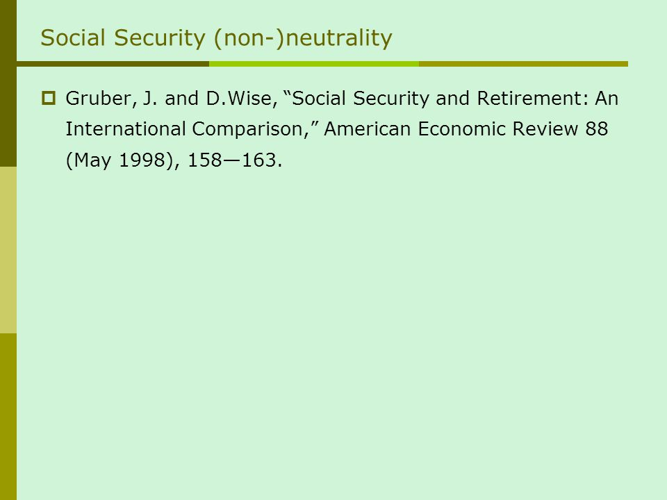 Social Security (non-)neutrality Gruber, J.