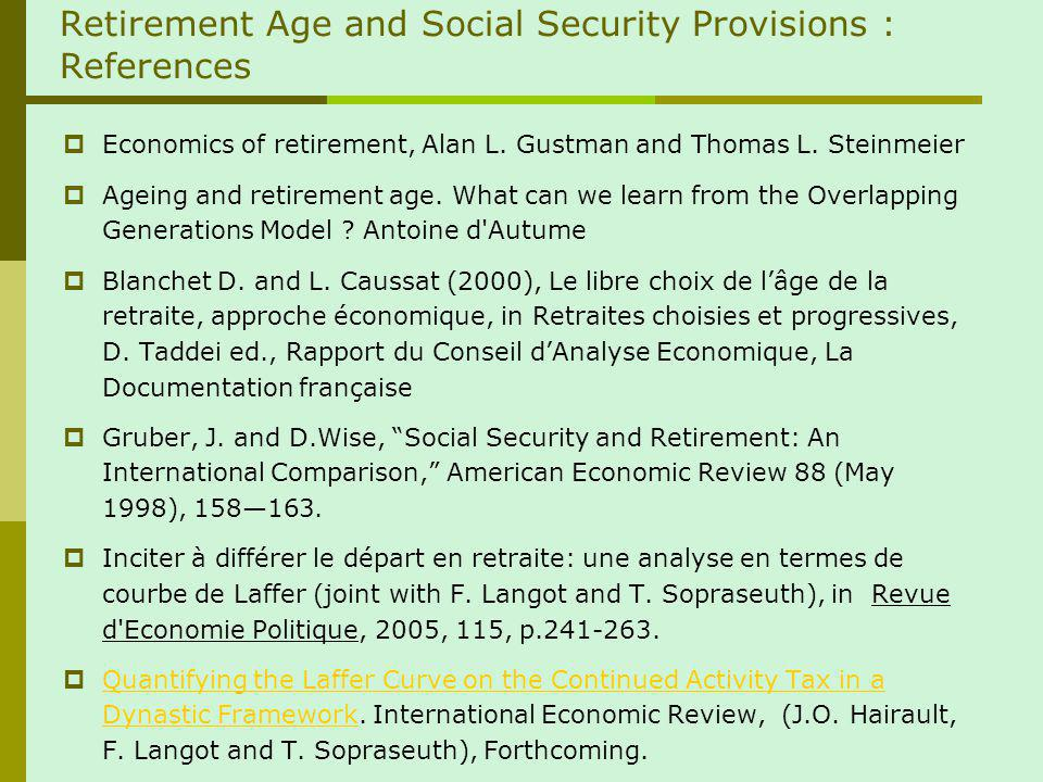 Retirement Age and Social Security Provisions : References Economics of retirement, Alan L.