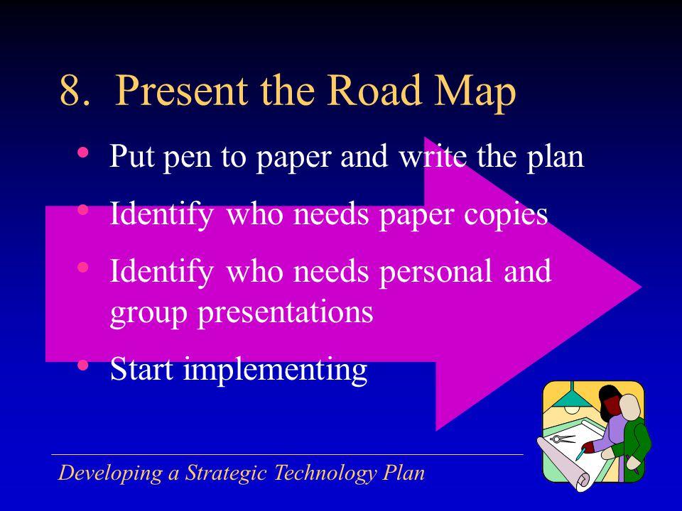 Developing a Strategic Technology Plan 8.
