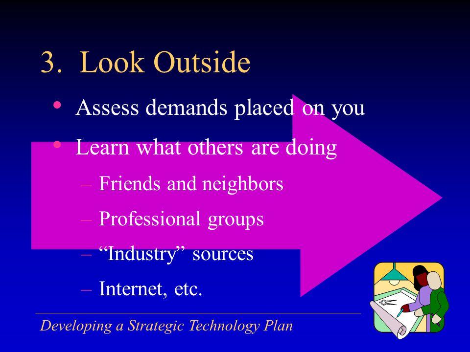 Developing a Strategic Technology Plan 3.