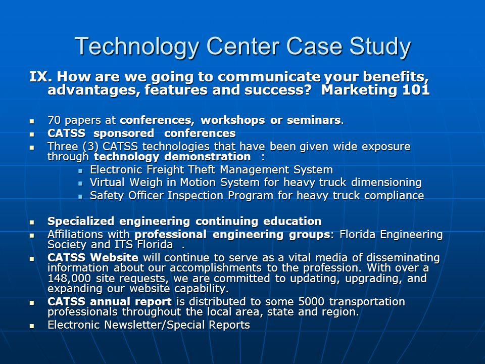 Technology Center Case Study IX.
