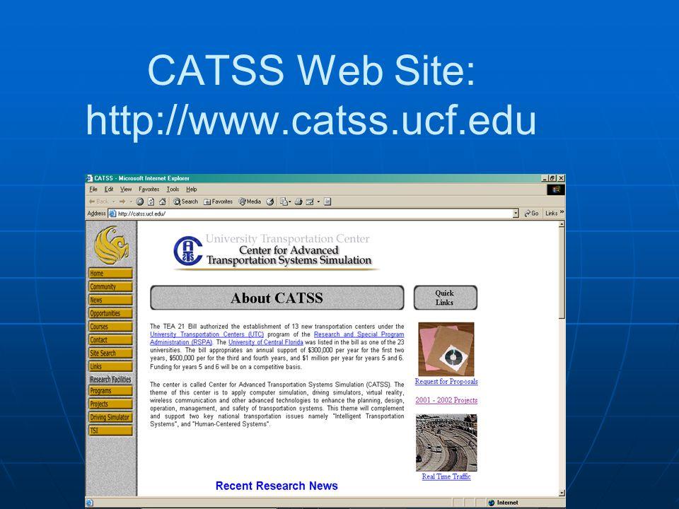 CATSS Web Site: http://www.catss.ucf.edu