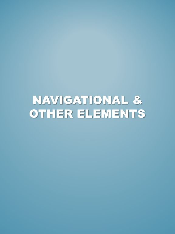 NAVIGATIONAL & OTHER ELEMENTS