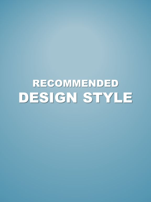 RECOMMENDED DESIGN STYLE