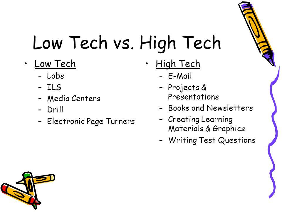Low Tech vs.