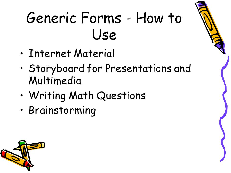 Generic Forms - How to Use Internet Material Storyboard for Presentations and Multimedia Writing Math Questions Brainstorming