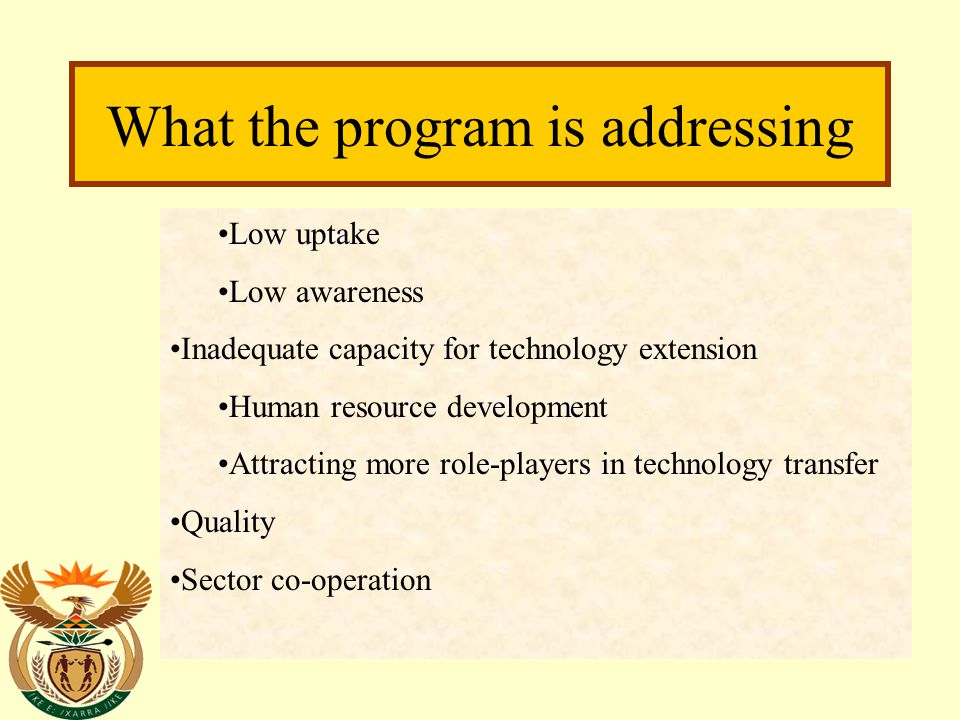 Main interventions Technology transfer for wealth creation Anti-poverty technology transfer Main-streaming IKS