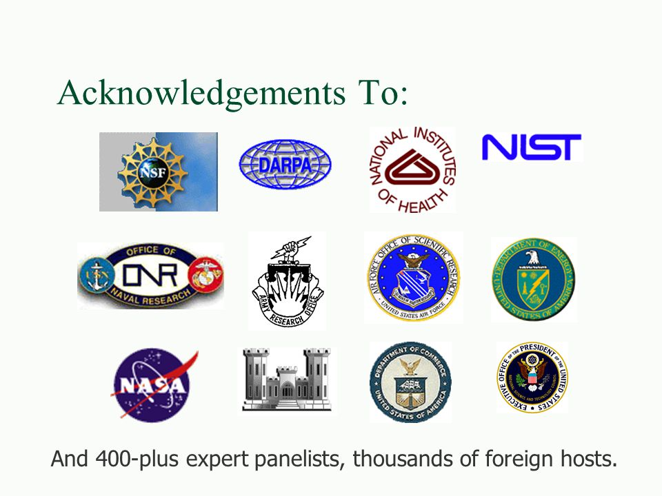 Acknowledgements To: And 400-plus expert panelists, thousands of foreign hosts.