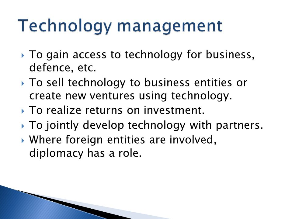 To gain access to technology for business, defence, etc.