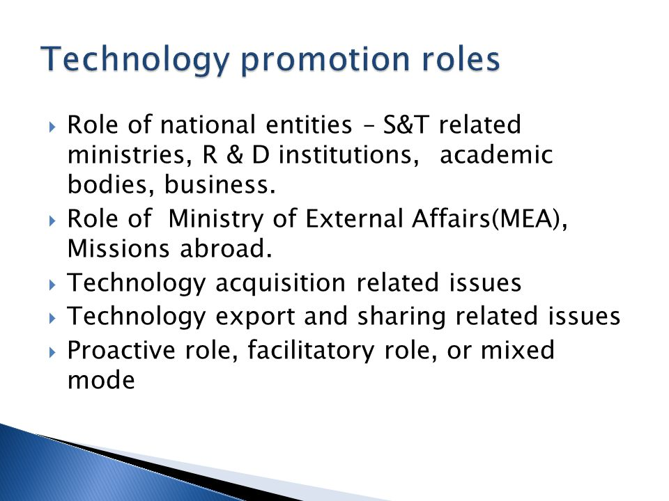 Role of national entities – S&T related ministries, R & D institutions, academic bodies, business.