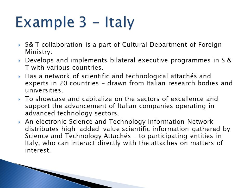 S& T collaboration is a part of Cultural Department of Foreign Ministry.