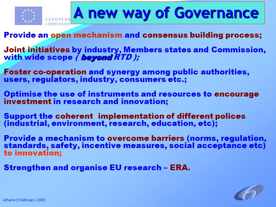 Athens 5 February 2005 Mobilisation of Resources Added Value Deployment Elements of Technology Platform (1)Elements of Technology Platform (1) EUROPEAN RESEARCH AREAEUROPEAN RESEARCH AREA