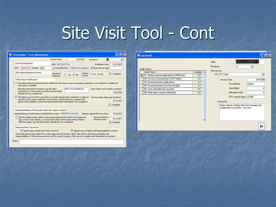 Site Visit Tool - Cont