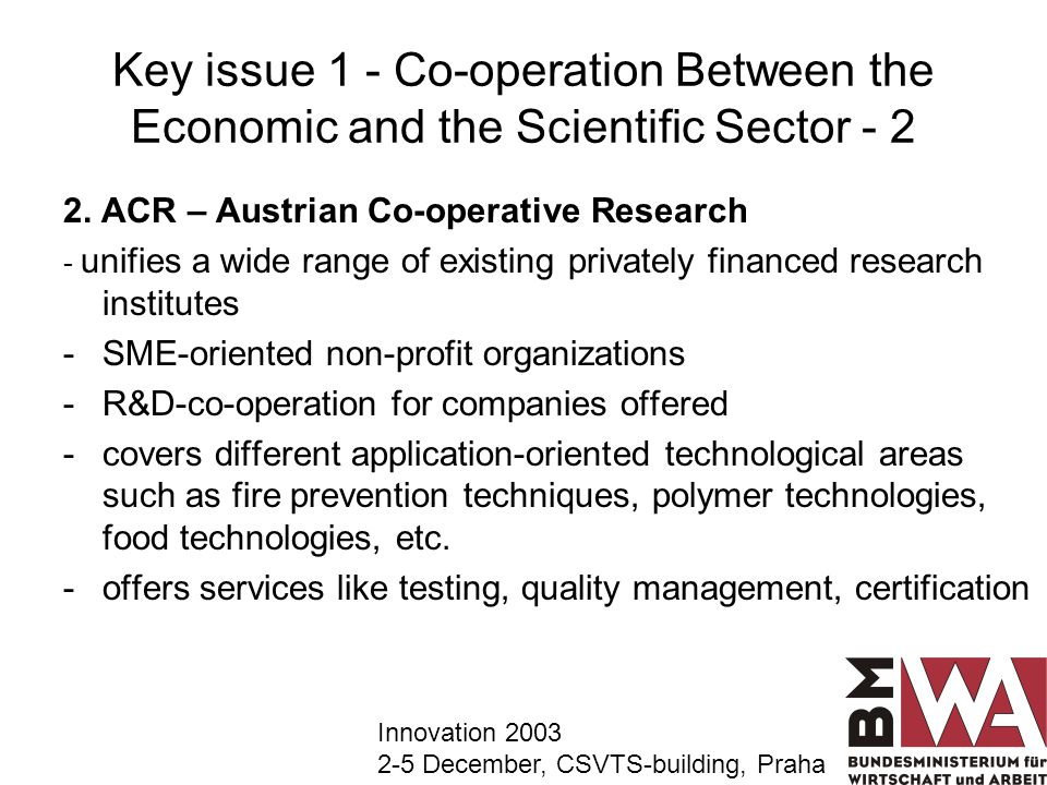 Key issue 1 - Co-operation Between the Economic and the Scientific Sector - 2 2.