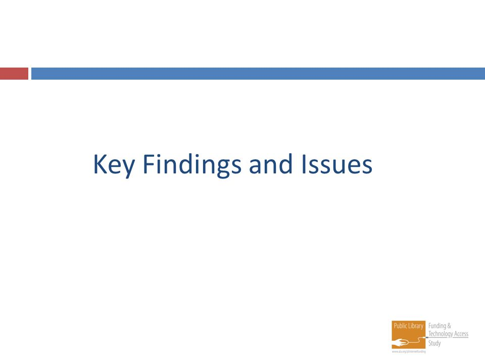 Key Findings and Issues