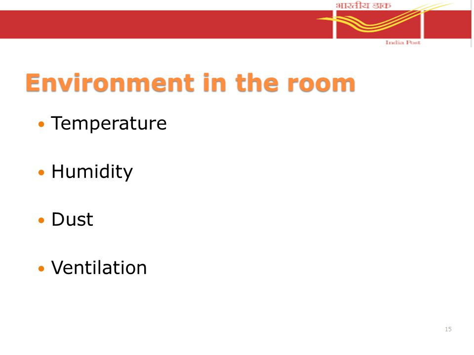 Environment in the room Temperature Humidity Dust Ventilation 15
