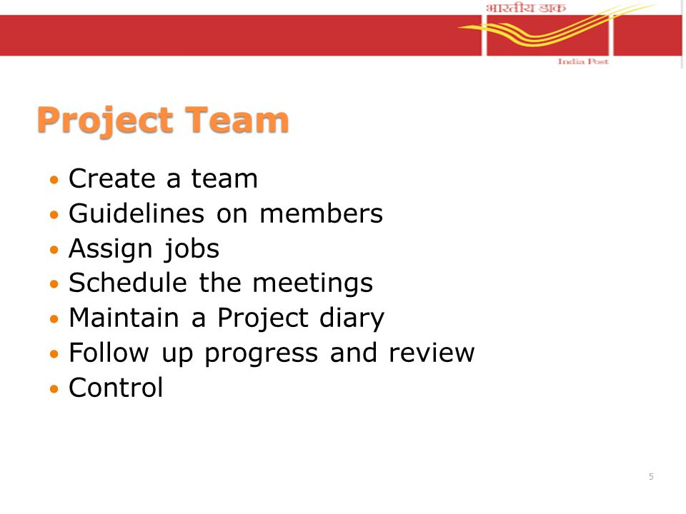 Project Team Create a team Guidelines on members Assign jobs Schedule the meetings Maintain a Project diary Follow up progress and review Control 5