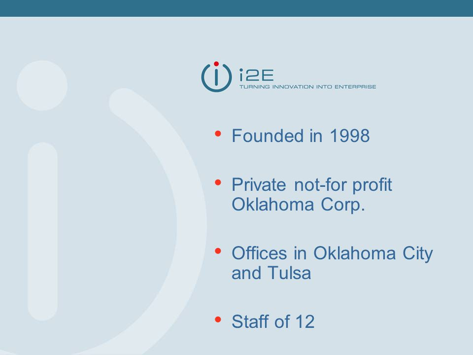 Founded in 1998 Private not-for profit Oklahoma Corp.