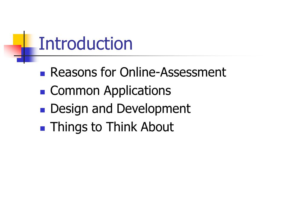 Overview A little history How does course assessment fit into the big picture.