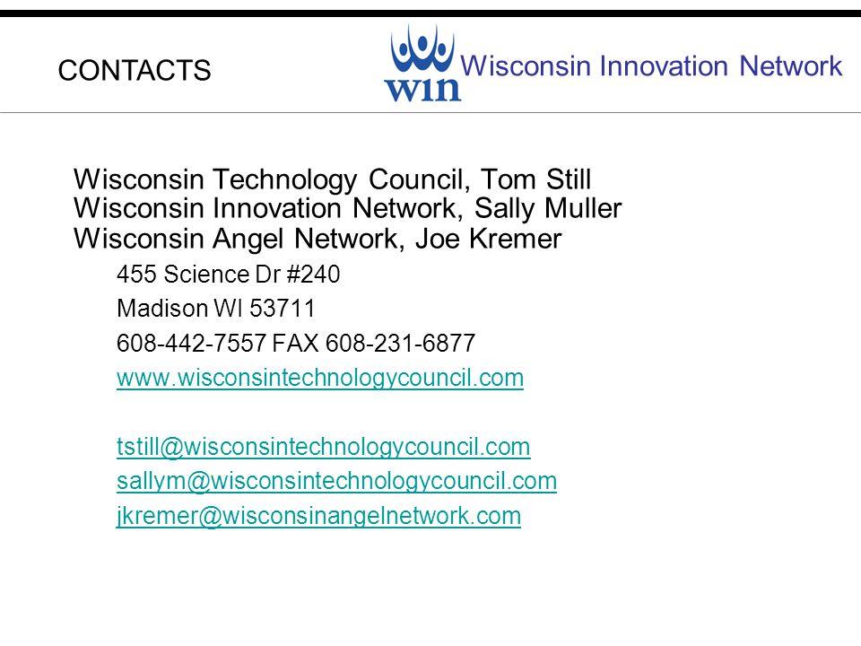 Wisconsin Innovation Network Wisconsin Technology Council, Tom Still Wisconsin Innovation Network, Sally Muller Wisconsin Angel Network, Joe Kremer 45