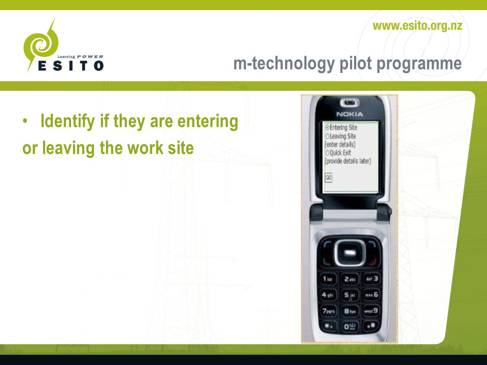 m-technology pilot programme Identify if they are entering or leaving the work site