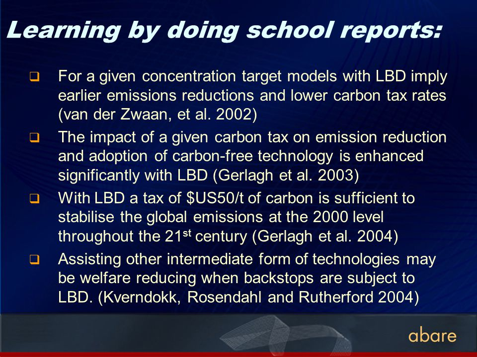 Learning by doing school reports: For a given concentration target models with LBD imply earlier emissions reductions and lower carbon tax rates (van