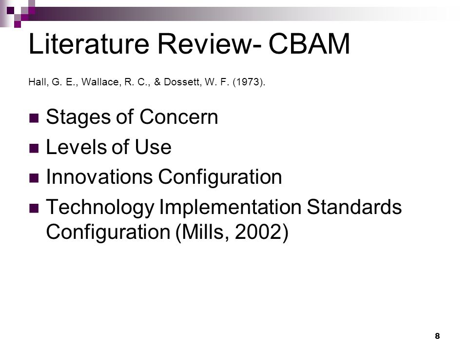 8 Literature Review- CBAM Hall, G. E., Wallace, R.