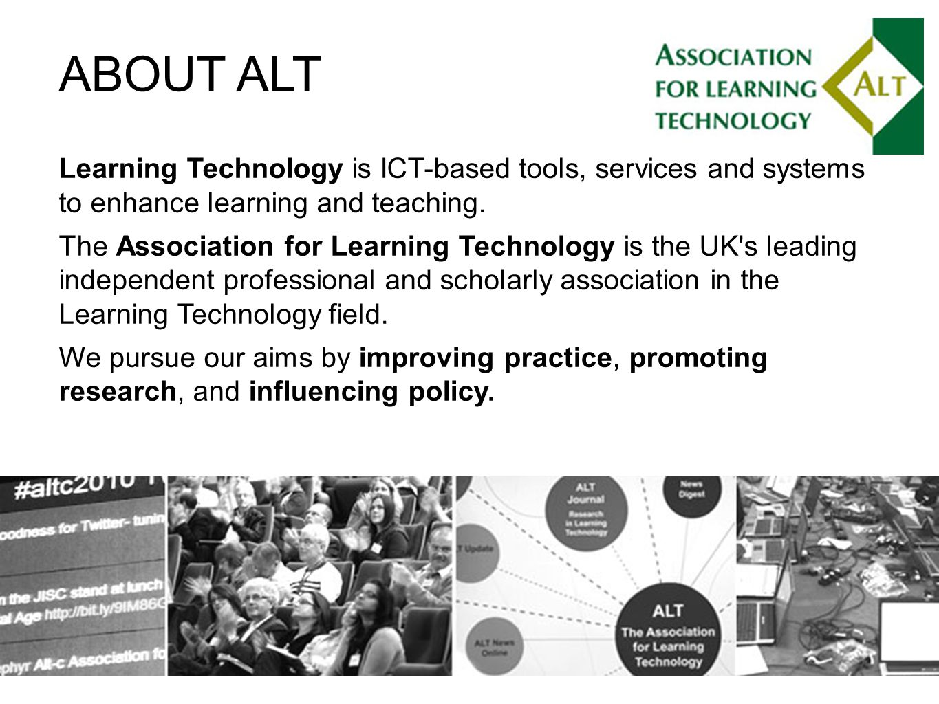 Learning Technology is ICT-based tools, services and systems to enhance learning and teaching.