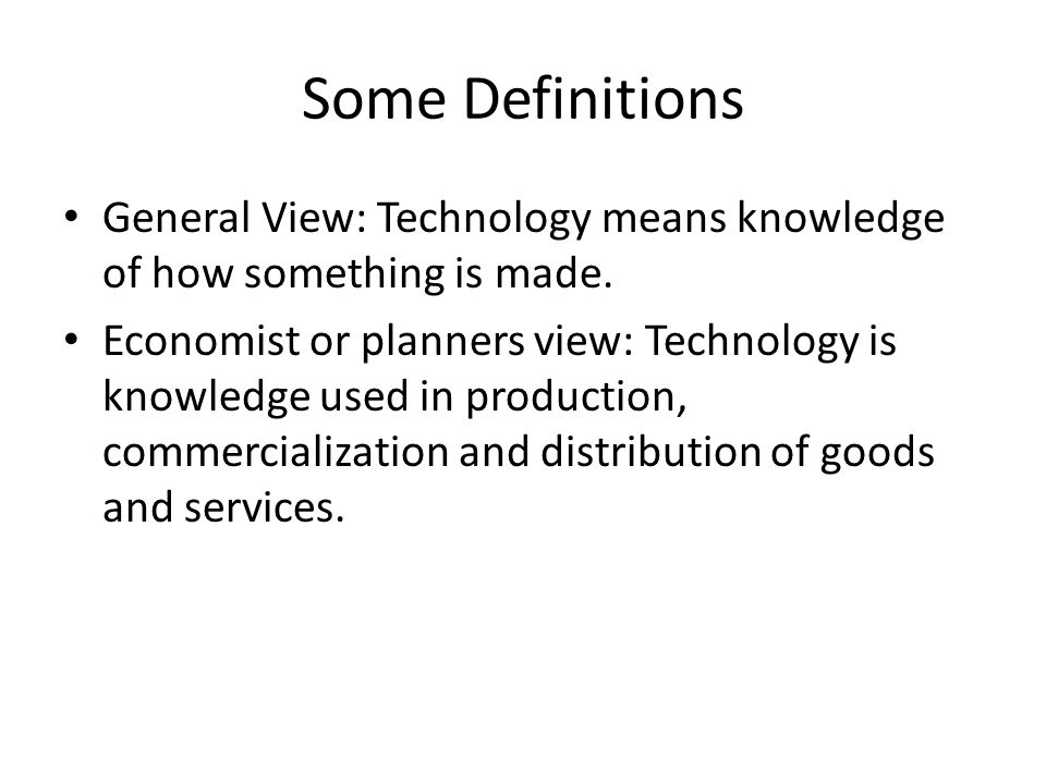 Definition of Technology Technology is a broad concept that deals with a species usage and knowledge of tools and crafts, and how it affects a species ability to control and adapt to its environment.