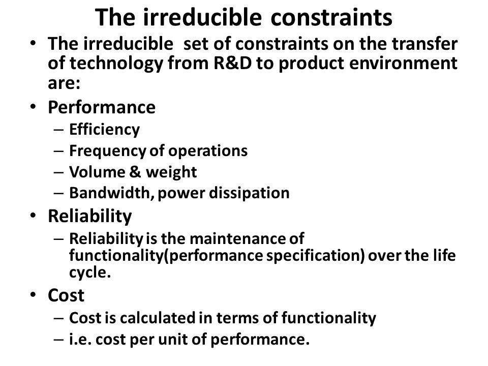 Application Space In the R&D environment we talk of trade off between cost, performance & reliability.