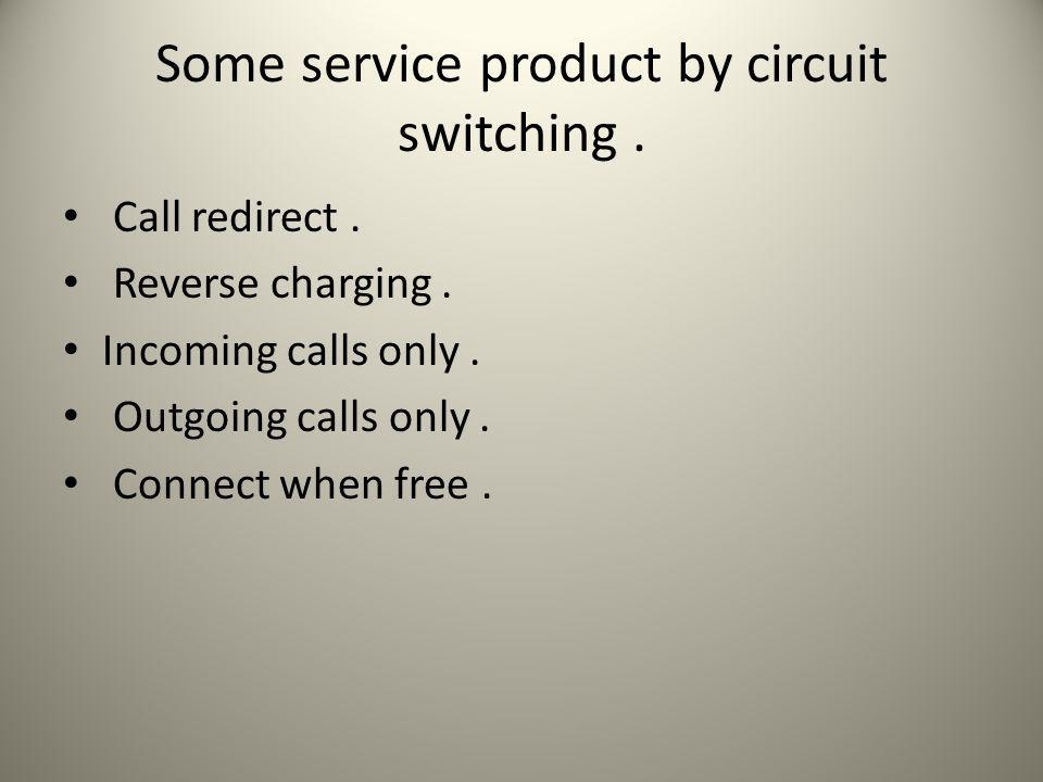 CIRCUIT SWITCHING vs PACKET SWITCHING: SUMMARY COMPARISON