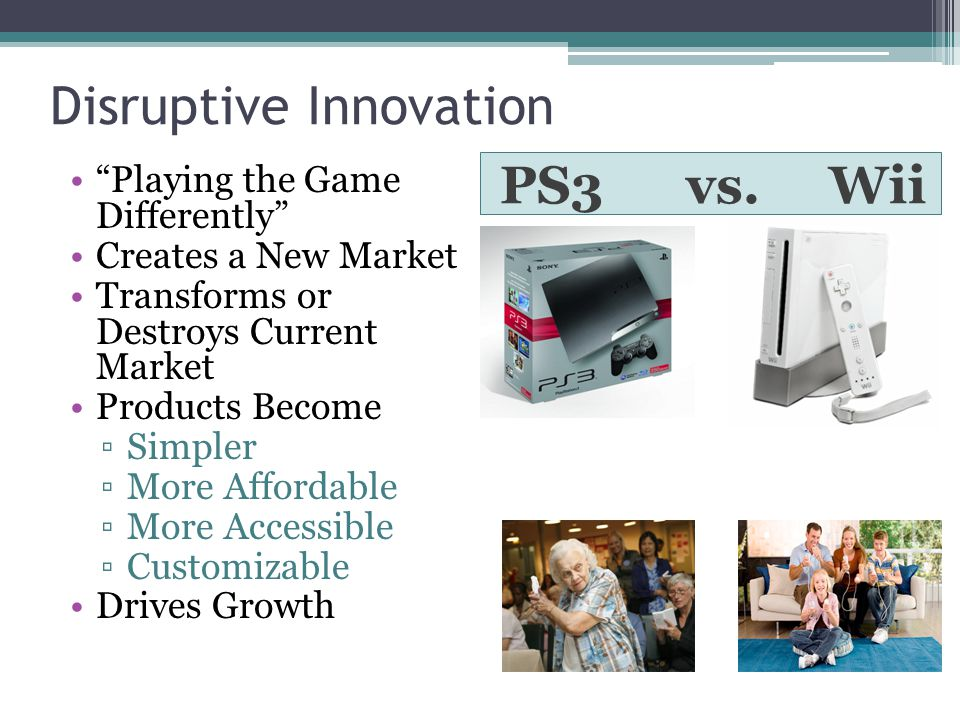 Disruptive Innovation PS3 vs.