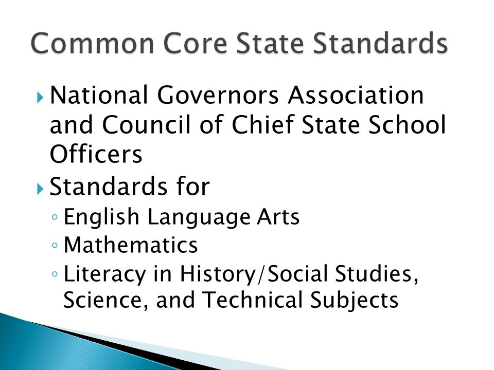 National Governors Association and Council of Chief State School Officers Standards for English Language Arts Mathematics Literacy in History/Social S