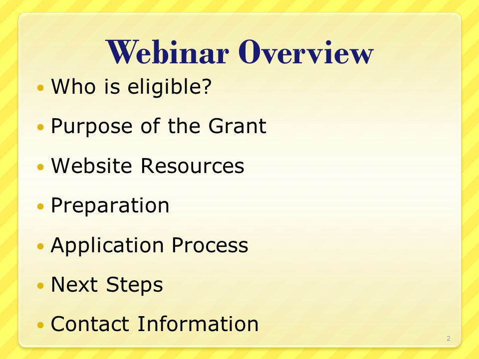 Webinar Overview Who is eligible.