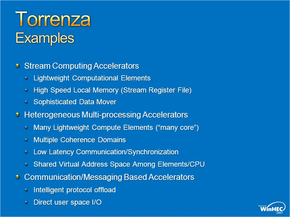 Stream Computing Accelerators Lightweight Computational Elements High Speed Local Memory (Stream Register File) Sophisticated Data Mover Heterogeneous