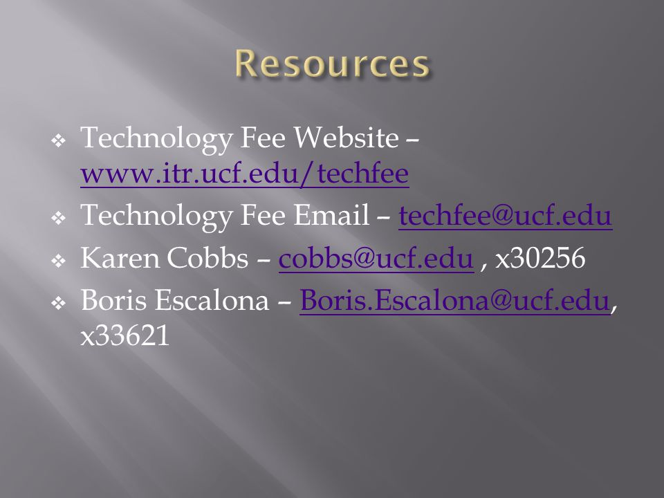 Technology Fee Website –     Technology Fee  – Karen Cobbs –  Boris Escalona –
