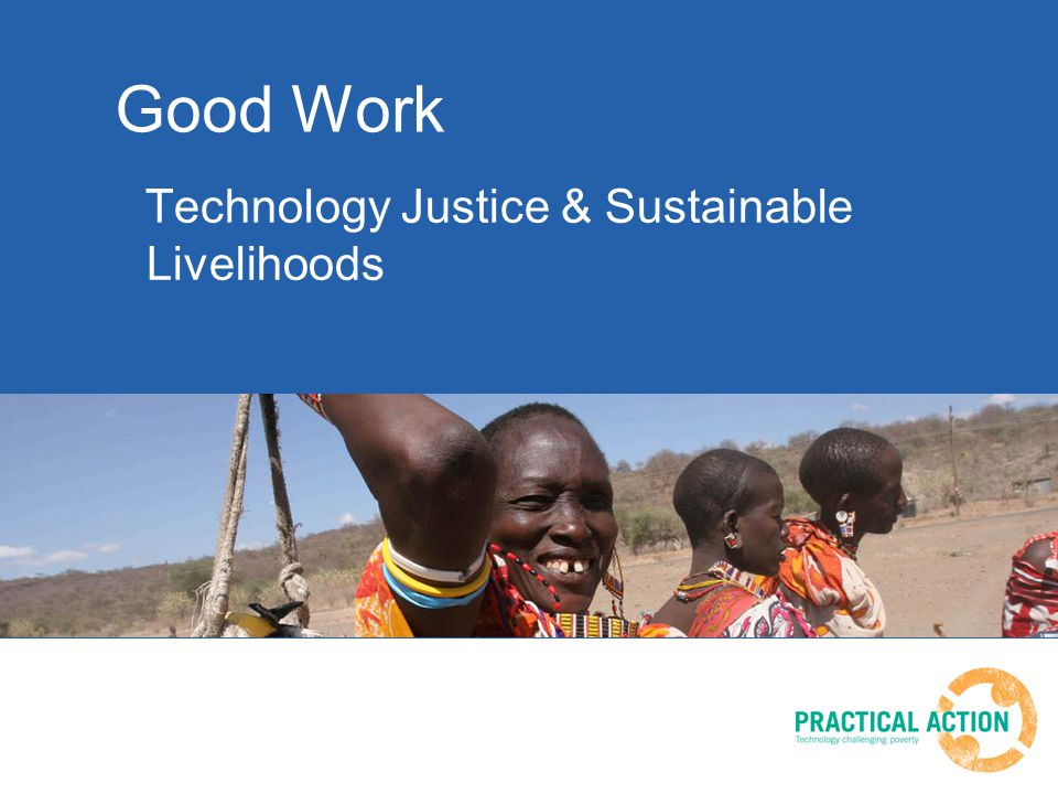 Good Work Technology Justice & Sustainable Livelihoods