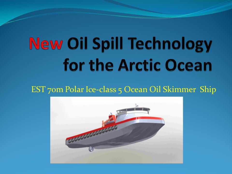 EST 70m Polar Ice-class 5 Ocean Oil Skimmer Ship