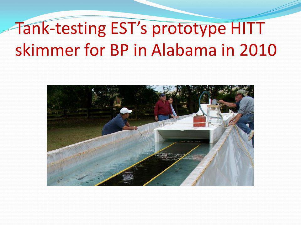 Tank-testing ESTs prototype HITT skimmer for BP in Alabama in 2010