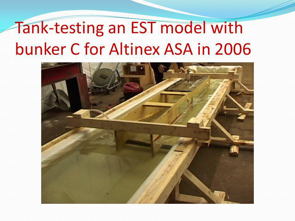 Tank-testing an EST model with bunker C for Altinex ASA in 2006