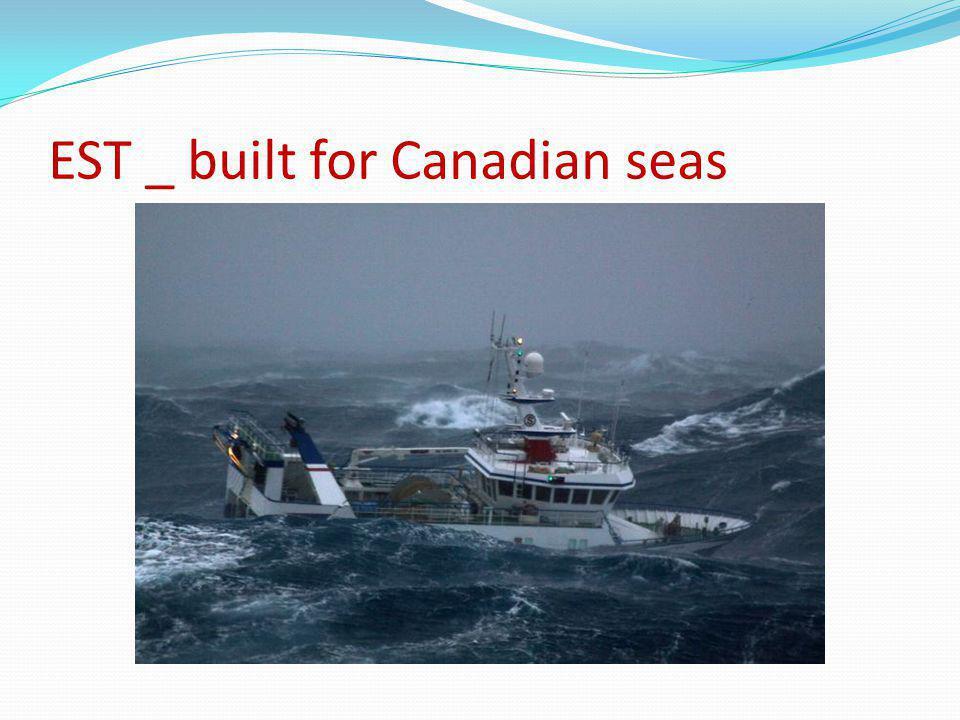 EST _ built for Canadian seas