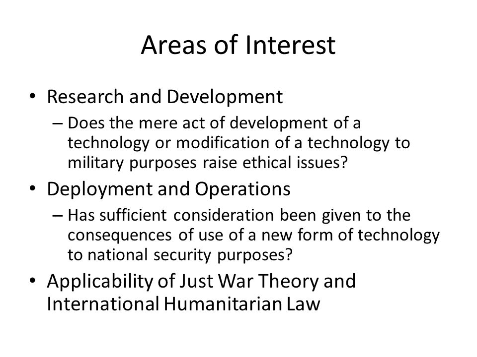 Areas of Interest Research and Development – Does the mere act of development of a technology or modification of a technology to military purposes rai