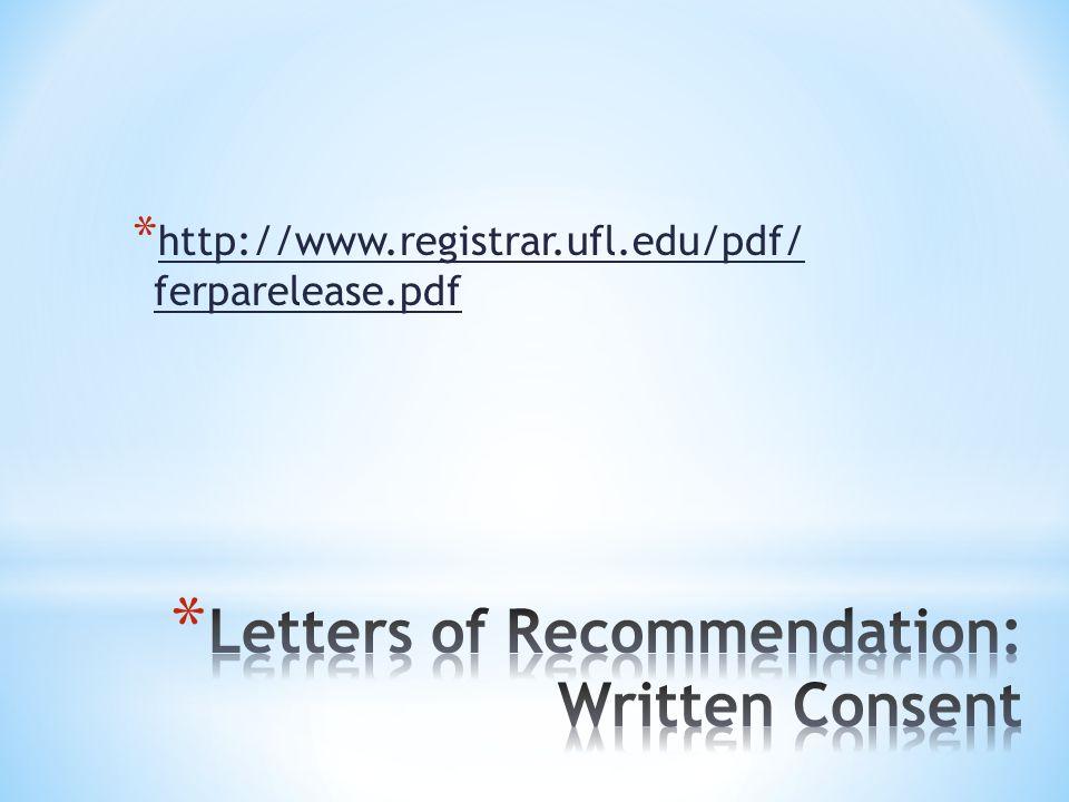 * http://www.registrar.ufl.edu/pdf/ ferparelease.pdf http://www.registrar.ufl.edu/pdf/ ferparelease.pdf