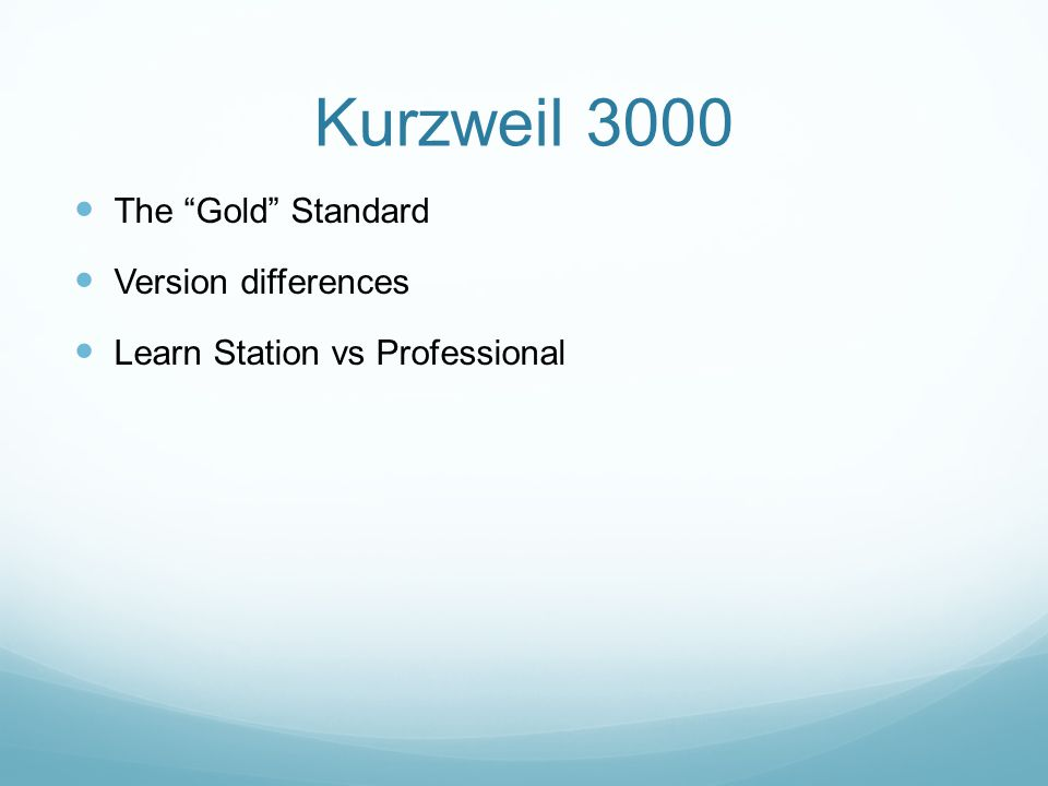 Kurzweil 3000 The Gold Standard Version differences Learn Station vs Professional