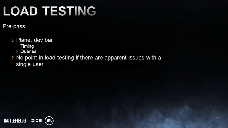 Pre-pass Planet dev bar Timing Queries No point in load testing if there are apparent issues with a single user