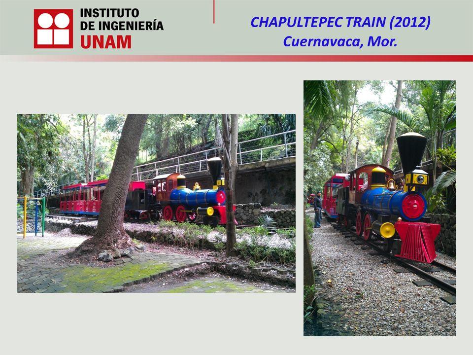 CHAPULTEPEC TRAIN (2012) Cuernavaca, Mor.