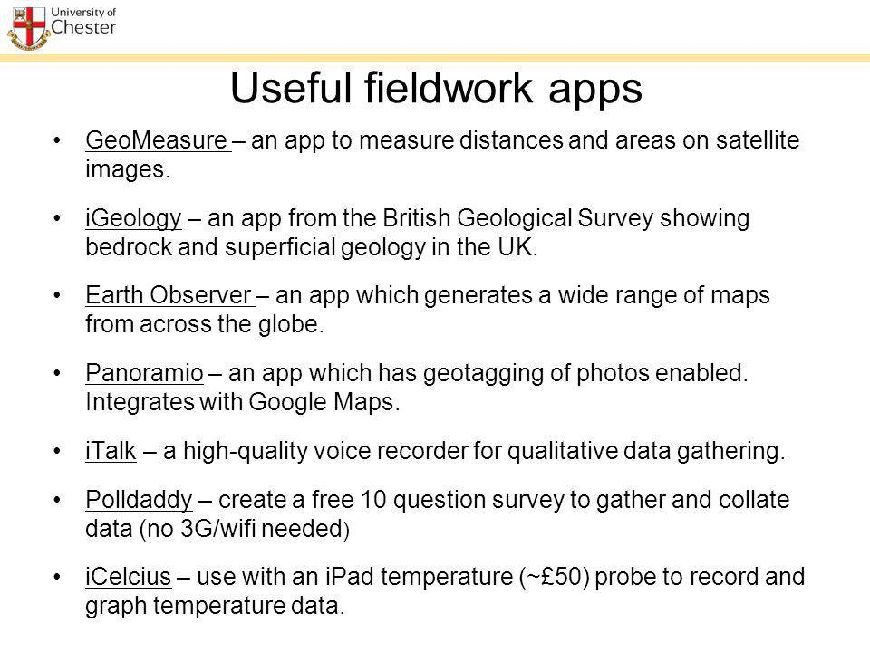 Useful fieldwork apps GeoMeasure – an app to measure distances and areas on satellite images.